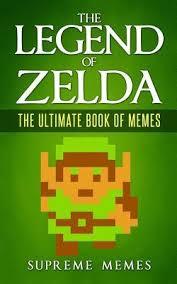 Legend Of Zelda Memes - the legend of zelda the ultimate book of memes by supreme memes