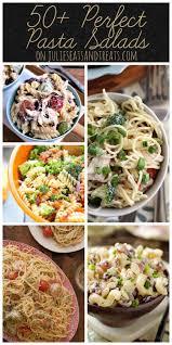 50 perfect pasta salads julie u0027s eats u0026 treats