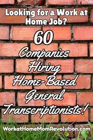These Work From Home Companies List Of 60 General Transcription Companies That Hire Home Based
