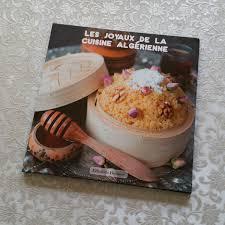 editeur livre cuisine recettes de cuisine les joyaux de la cuisine algérienne par