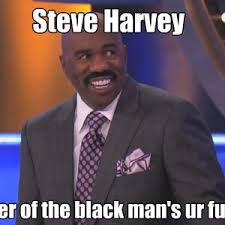 Steve Harvey Memes - steve harvey s special talent by mortongnistiw meme center