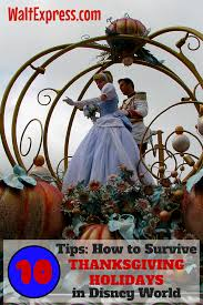 10 tips on how to survive disney world during thanksgiving holidays