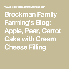 brockman family farming u0027s blog apple pear carrot cake with