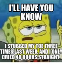Toe Memes - 25 best memes about stubbed toe meme stubbed toe memes