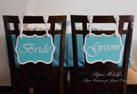 Bride And Groom Chair Signs Wedding Wednesday U2013 Bride And Groom Chair Signs U2013 Paper Melody U0027s