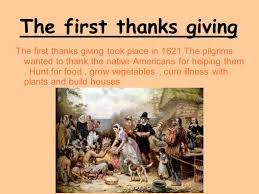 the first thanksgiving 1621 thanks giving the first thanks giving the first thanks giving