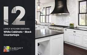 two tone kitchen cabinets with black countertops 12 lively kitchen designs white cabinets black countertops
