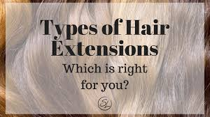 hair extension types hair extension types style lounge salon