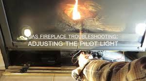 gas fireplace pilot light out obadiah s gas fireplace troubleshooting adjusting the pilot light