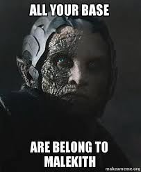 All Your Base Meme - all your base are belong to malekith all your darke elves make a