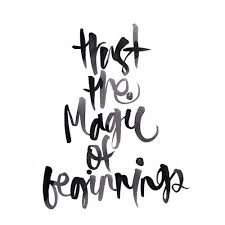 Wedding Quotes New Beginnings Trust The Magic Of Beginnings Check Out My New Blog The And
