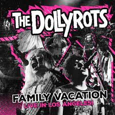 family vacation live in los angeles the dollyrots