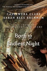 quotes about reading cassandra clare born to endless night the shadowhunters u0027 wiki fandom powered