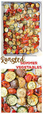 Ina Garten Roasted Vegetables by Best 10 Roasted Summer Vegetables Ideas On Pinterest Oven