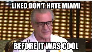 Miami Memes - pat riley memes the world chion don t hate miami your
