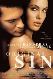Film Original Sin Adalah | original sin 2001 imdb