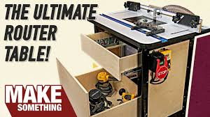 how to build a router table youtube how to make the ultimate router table with all the accessories