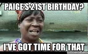 21 Birthday Meme - 21st birthday