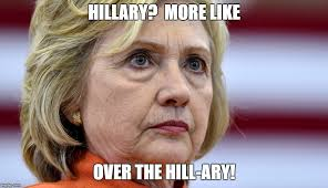 Over The Hill Meme - hillary clinton bags imgflip