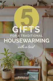 Welcome To Your New Home Gift Ideas Best 25 Unique Housewarming Gifts Ideas On Pinterest Free Birth