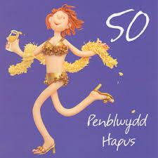 penblwydd hapus welsh 50th birthday card female one lump or