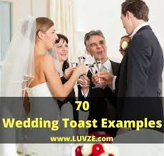 wedding toast 70 wedding toast exles sweet religious wedding speeches