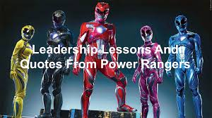 20 leadership lessons and quotes from power rangers joseph lalonde