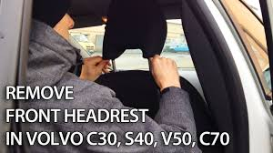 how to remove front headrest and fold front seat in volvo c30