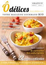 magazine cuisine gratuit magazine de cuisine odelices n 20 été 2015 ôdélices