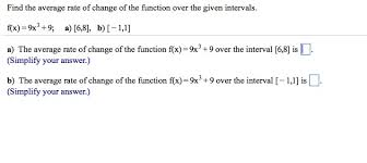 How To Find The Rate Of Change In A Table Solved Find The Average Rate Of Change Of The Function Ov