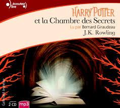 la chambre des secrets harry potter et la chambre des secrets écoutez lire gallimard