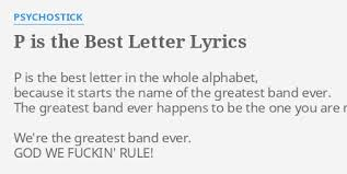 p is the best letter