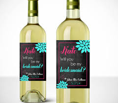 will you be my bridesmaid wine labels will you be my bridesmaid chalkboard wine labels printable