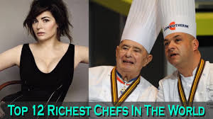super top 12 richest chefs in the world hd latest 2016 youtube