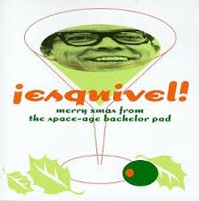 esquivel esquivel merry from the space age bachelor pad