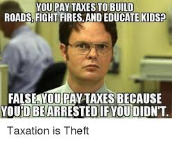 You Didn T Build That Meme - you pay taxes to build roads fight fires and educate kids false you