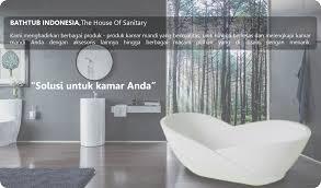 Bathtub Indonesia Bathtub Indonesia Penjual Bathtub Online Bathtub Murah