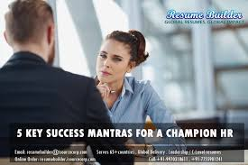 Resume For Hr Recruiter 5 Key Mantras For A Successful Hr Recruiter And Strategies For