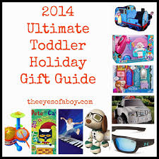 2015 ultimate toddler holiday gift guide u0026 gift ideas for kids