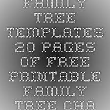 family tree templates 20 pages of free printable family tree