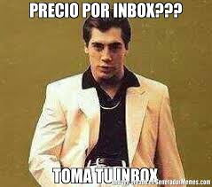 Inbox Meme - precio por inbox toma tu inbox meme de estefierrote imagenes