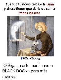 Memes De Marihuanos - 25 best memes about memes memes meme generator