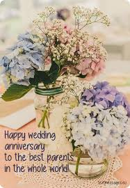 wedding quotes to parents top 70 happy wedding anniversary wishes for parents