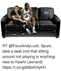 Take A Seat Meme - rs rt spurs take a seat not that sitting around not playing is