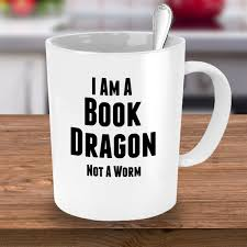 Dragon Coffee Cup Book Lover Gift 11 Oz Coffee Mug I Am A Book Dragon