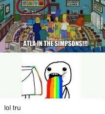 Tru Meme - student lounge atlain the simpsons tt lol tru meme on sizzle