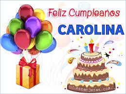 imagenes de feliz cumpleaños carito feliz cumpleaños carolina imágenes de cumpleaños estarjetas com