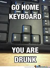 Keyboard Meme - go home keyboard by mazinho meme center