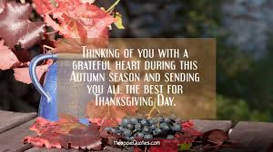 thanksgiving wishes for family thinking of you with a grateful heart during this autumn season