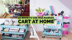 Ikea Use 50 Ways To Use Ikea Raskog Cart At Home Youtube
